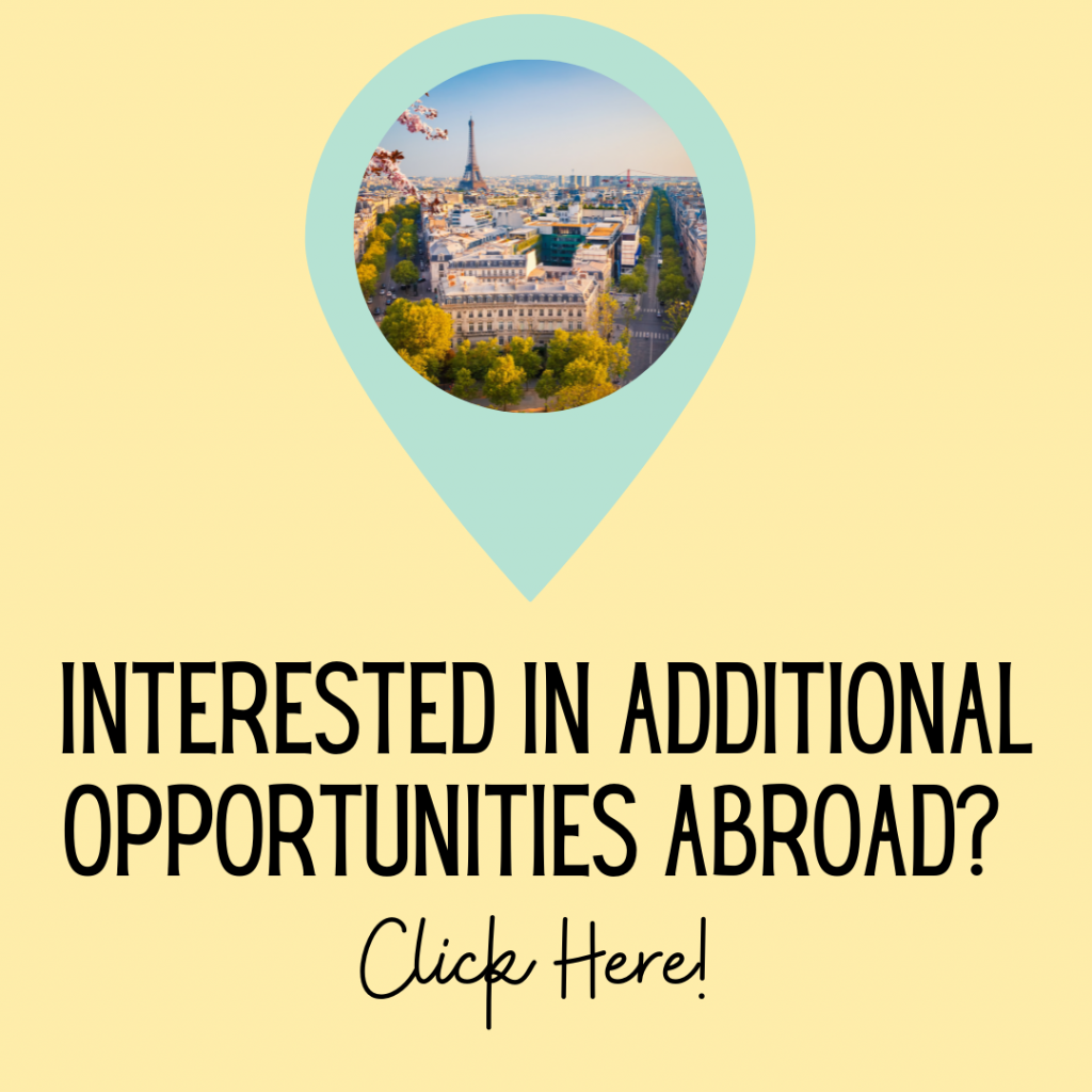 Interested in Additional Opportunities Abroad? Click Here!